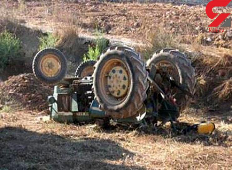 راننده تراکتور زیر آن ماند و کشته شد / در تکاب رخ داد