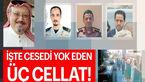 عکس 3 عامل اصلی قتل خاشقجی / روزنامه معروف ترکیه جزئیات تازه ای را برملا کرد