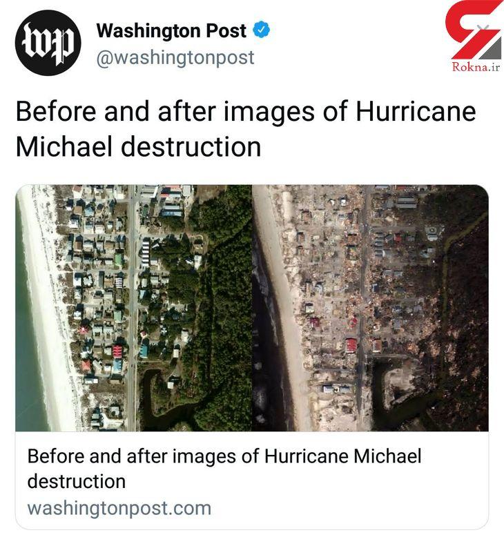 قبل و بعد از طوفان مایکل +عکس