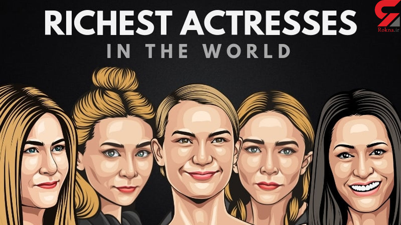 Top 10 richest actresses in the world