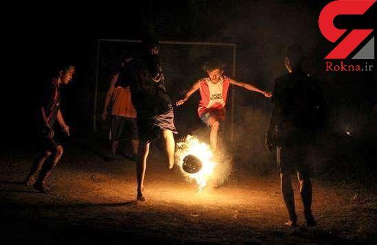 عجیب ترین فوتبال با توپ آتشین+تصاویر